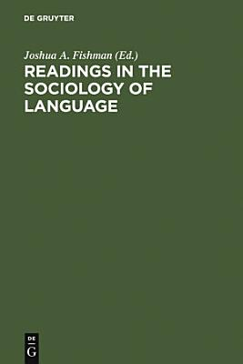 Readings in the Sociology of Language
