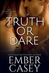 Truth or Dare: The Cunningham Family, Book 2
