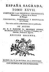 España sagrada: Theatro geographico-historico de la iglesia de España, Volúmenes 27-28