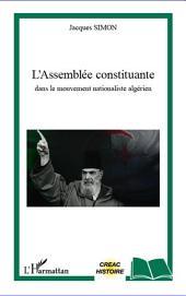 L'Assemblée constituante dans le mouvement nationaliste algérien