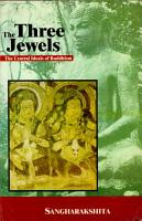The three jewels   the central ideals of Buddhism PDF