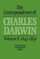 The Correspondence of Charles Darwin  Volume 4  1847 1850 PDF