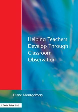 Helping Teachers Develop through Classroom Observation PDF