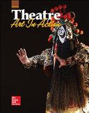 Glencoe Theatre  Art in Action  Student Edition PDF