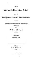 Das Leben und Weben Der Arbeit und Die Grunds  tze Des Rationellen Gewerbsbetriebes PDF