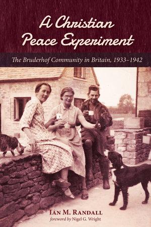 A Christian Peace Experiment PDF