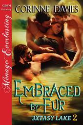 Embraced by Fur [3xtasy Lake 2]