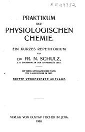 Praktikum der physiologischen Chemie: ein kurzes Repetitorium