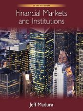 Financial Markets and Institutions: Edition 10
