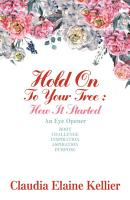 Hold on to Your Tree  How It Started PDF