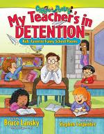 My Teacher's In Detention