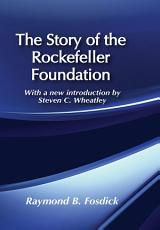 The Story of the Rockefeller Foundation PDF
