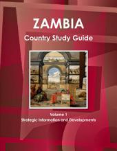 Zambia Country: Strategic Information and Developments