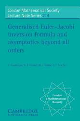 Generalised Euler Jacobi Inversion Formula and Asymptotics Beyond All Orders PDF