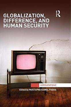 Globalization  Difference  and Human Security PDF
