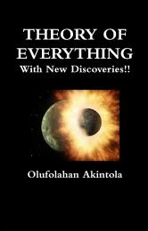 Theory Of Everything With New Discoveries