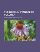 The Oberlin Evangelist Volume 1