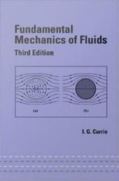 Fundamental Mechanics of Fluids, Third Edition: Edition 3