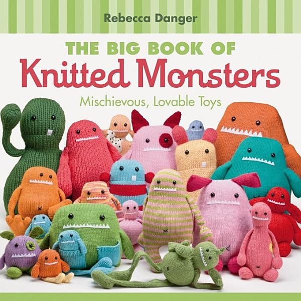 Download The Big Book of Knitted Monsters Book