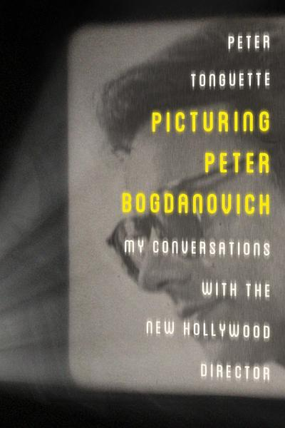 Download Picturing Peter Bogdanovich Book