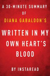 Written in My Own Heart's Blood by Diana Gabaldon - A 30-minute Instaread Summary