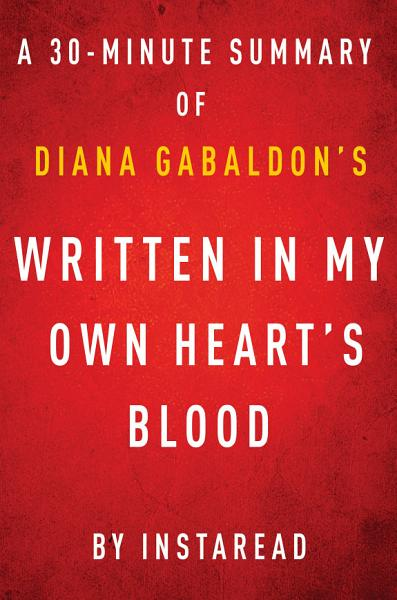 Written in My Own Heart's Blood by Diana Gabaldon - A 30-minute Instaread Summary