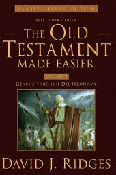 Selections from the Old Testament Made Easier: What the Prophets Knew That Scientists Didn't