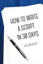 How To Write A Script in 30 Days
