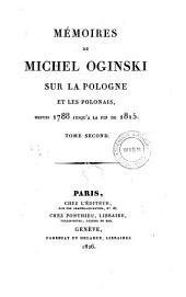 Memoires ... Sur La Pologne Et Les Polonais, depuis 1788 Jusqu'A La Fin de 1815: Volume6