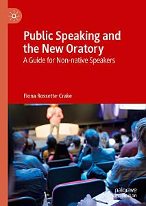 Public Speaking and the New Oratory Book