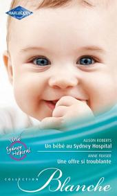Un bébé au Sydney Hospital - Une offre si troublante: Série Sydney Hospital
