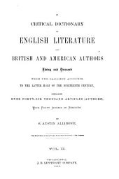 A Critical Dictionary of English Literature and British and American Authors, Living and Deceased: From the Earliest Accounts to the Latter Half of the Nineteenth Century, Volume 2