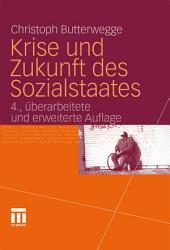 Krise und Zukunft des Sozialstaates: Ausgabe 4