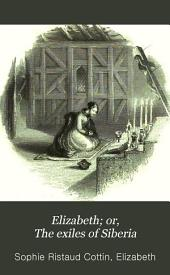 Elizabeth; or, The exiles of Siberia