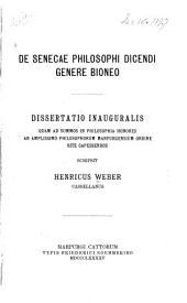 De Senecae philosophi dicendi genere Bioneo: Dissertatio inauguralis quam ...