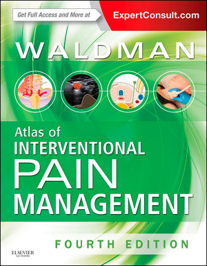 Atlas of Interventional Pain Management E-Book
