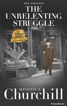 The Unrelenting Struggle  1942 PDF