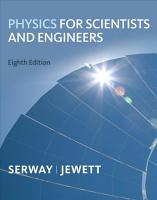 Physics for Scientists and Engineers  Chapters 1 39 PDF