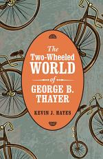 The Two-Wheeled World of George B. Thayer