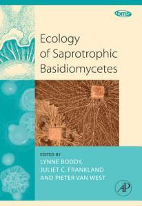 Ecology of Saprotrophic Basidiomycetes