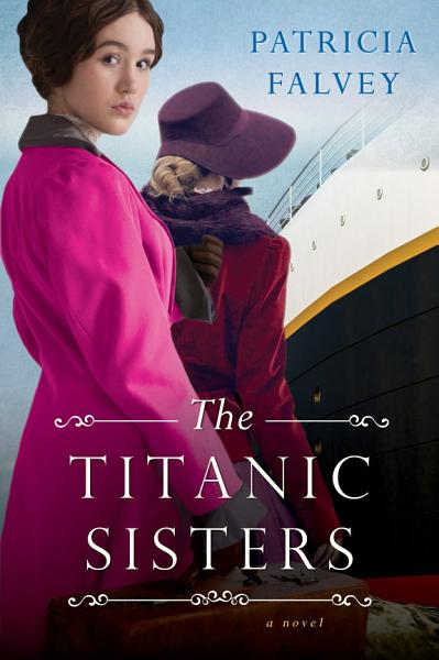 Download The Titanic Sisters Book