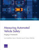 Measuring Automated Vehicle Safety