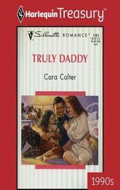 Truly Daddy