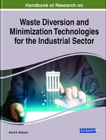 Handbook of Research on Waste Diversion and Minimization Technologies for the Industrial Sector