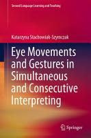 Eye Movements and Gestures in Simultaneous and Consecutive Interpreting PDF