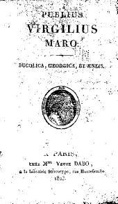 Publius Virgilius Maro: Bucolica, Georgica, et AEneis