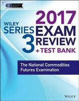 Wiley FINRA Series 3 Exam Review 2017 PDF