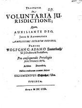 Tractatio De Voluntaria Iurisdictione