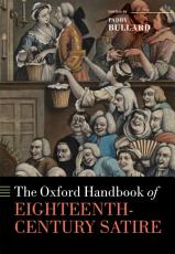 The Oxford Handbook of Eighteenth Century Satire PDF