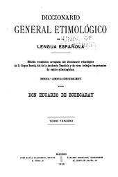 Diccionario general etimológico de la lengua española: Volumen 3